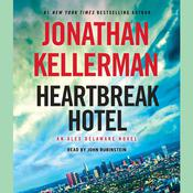 Heartbreak Hotel: An Alex Delaware Novel, by Jonathan Kellerman