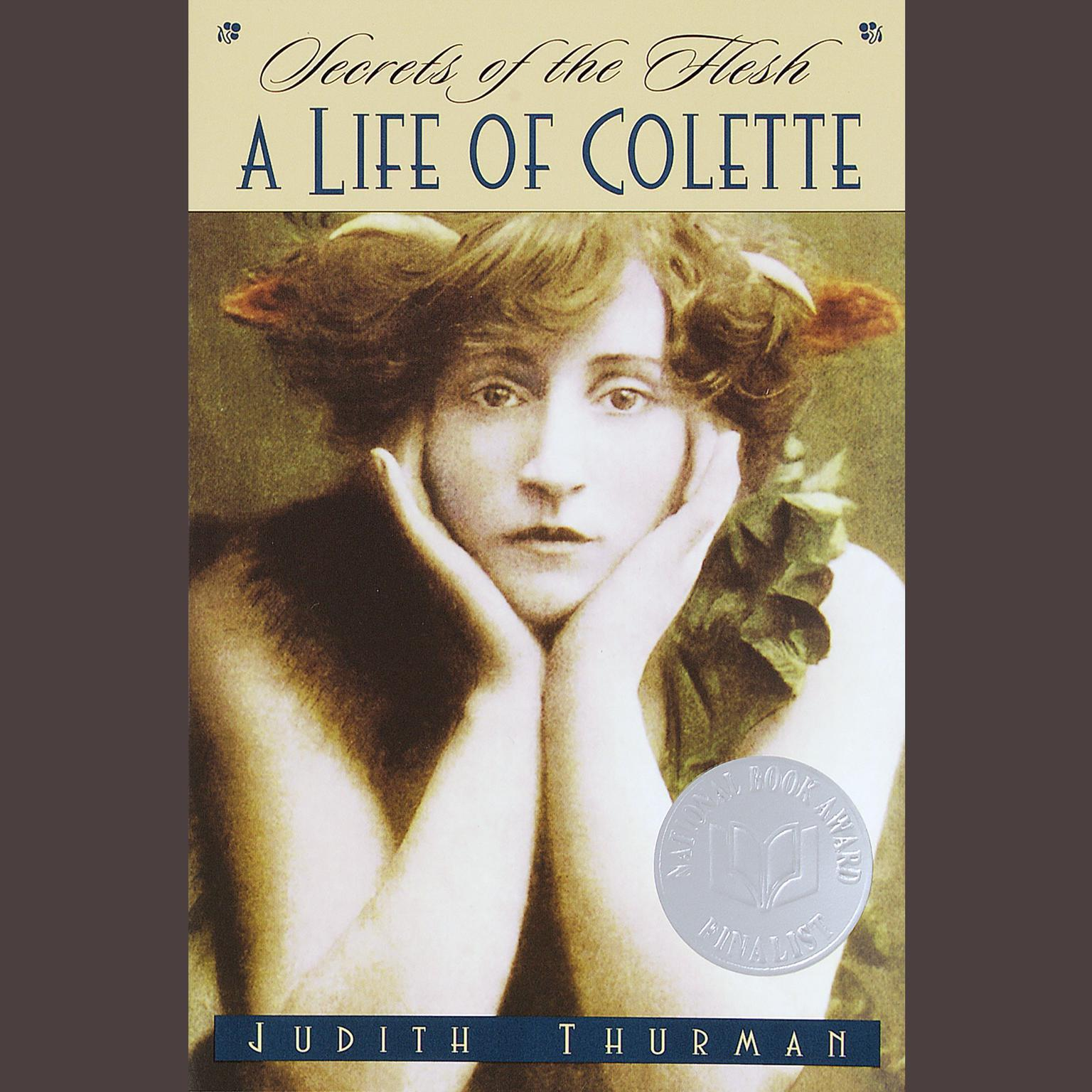 Printable Secrets of the Flesh: A Life of Colette Audiobook Cover Art