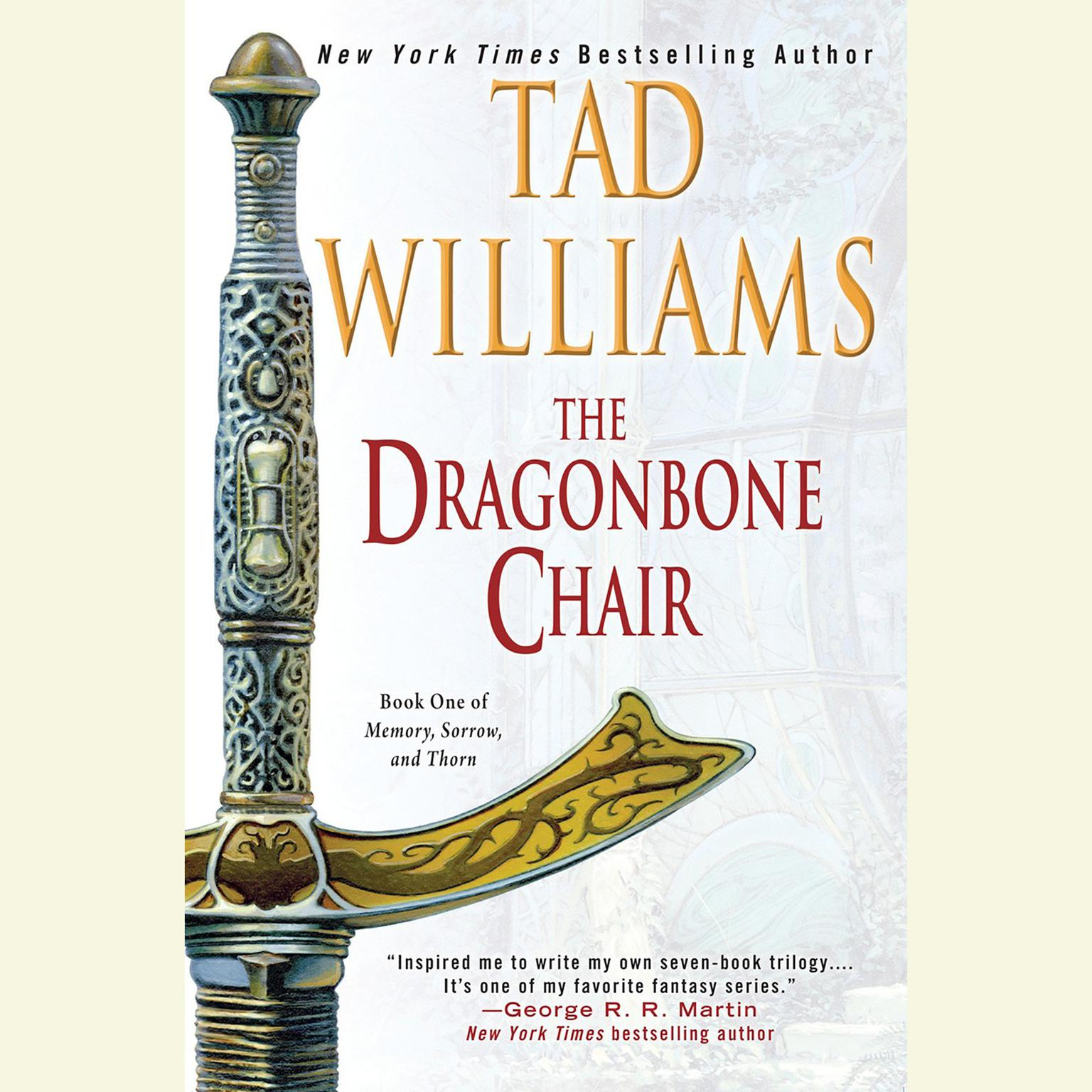 Printable The Dragonbone Chair: Book One of Memory, Sorrow, and Thorn Audiobook Cover Art