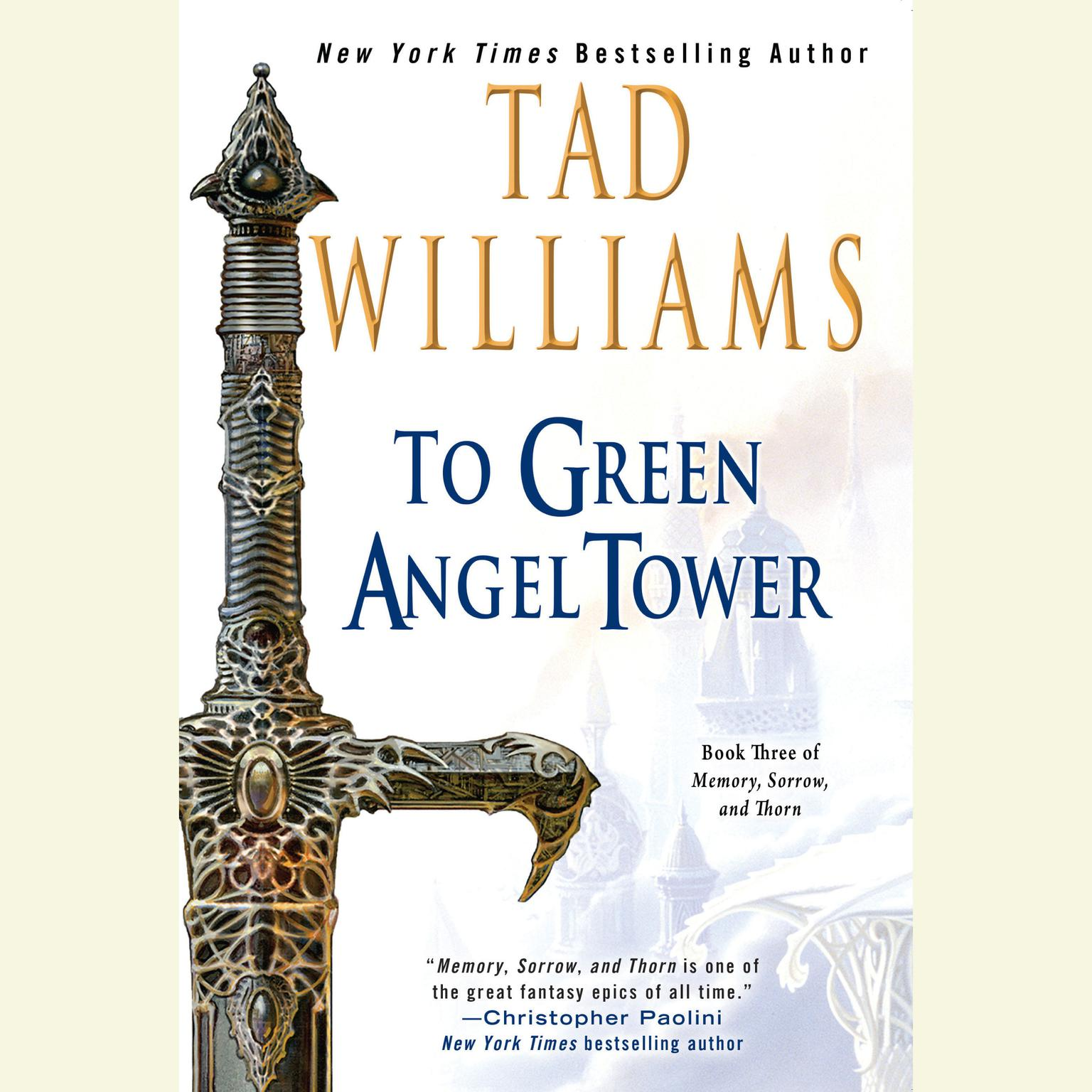 Printable To Green Angel Tower: Book Three of Memory, Sorrow, and Thorn Audiobook Cover Art