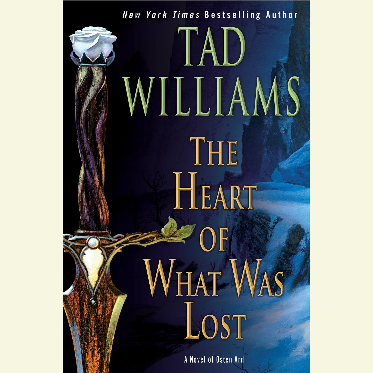 Printable The Heart of What Was Lost: A Novel of Osten Ard Audiobook Cover Art