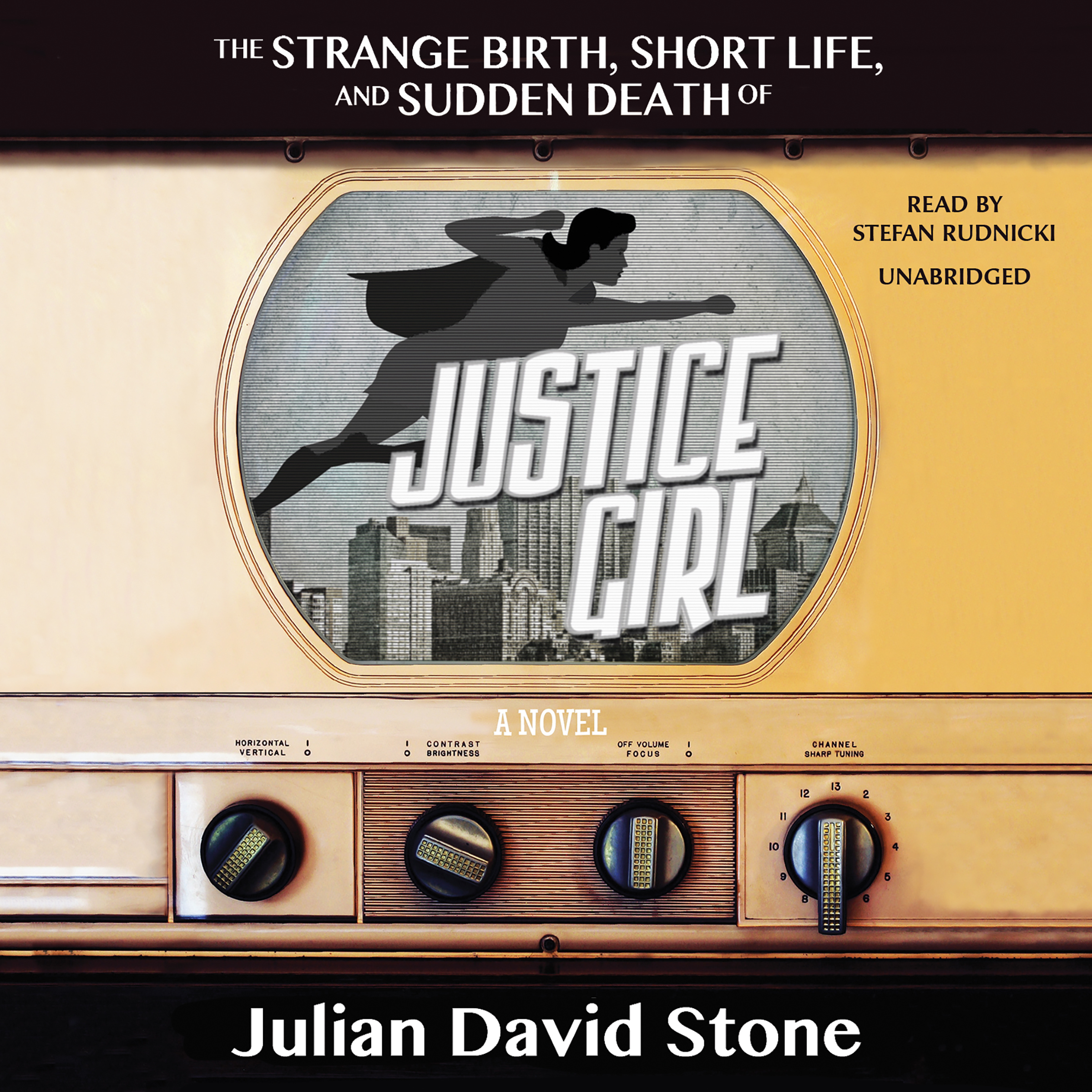 Printable The Strange Birth, Short Life, and Sudden Death of Justice Girl: A Novel Audiobook Cover Art
