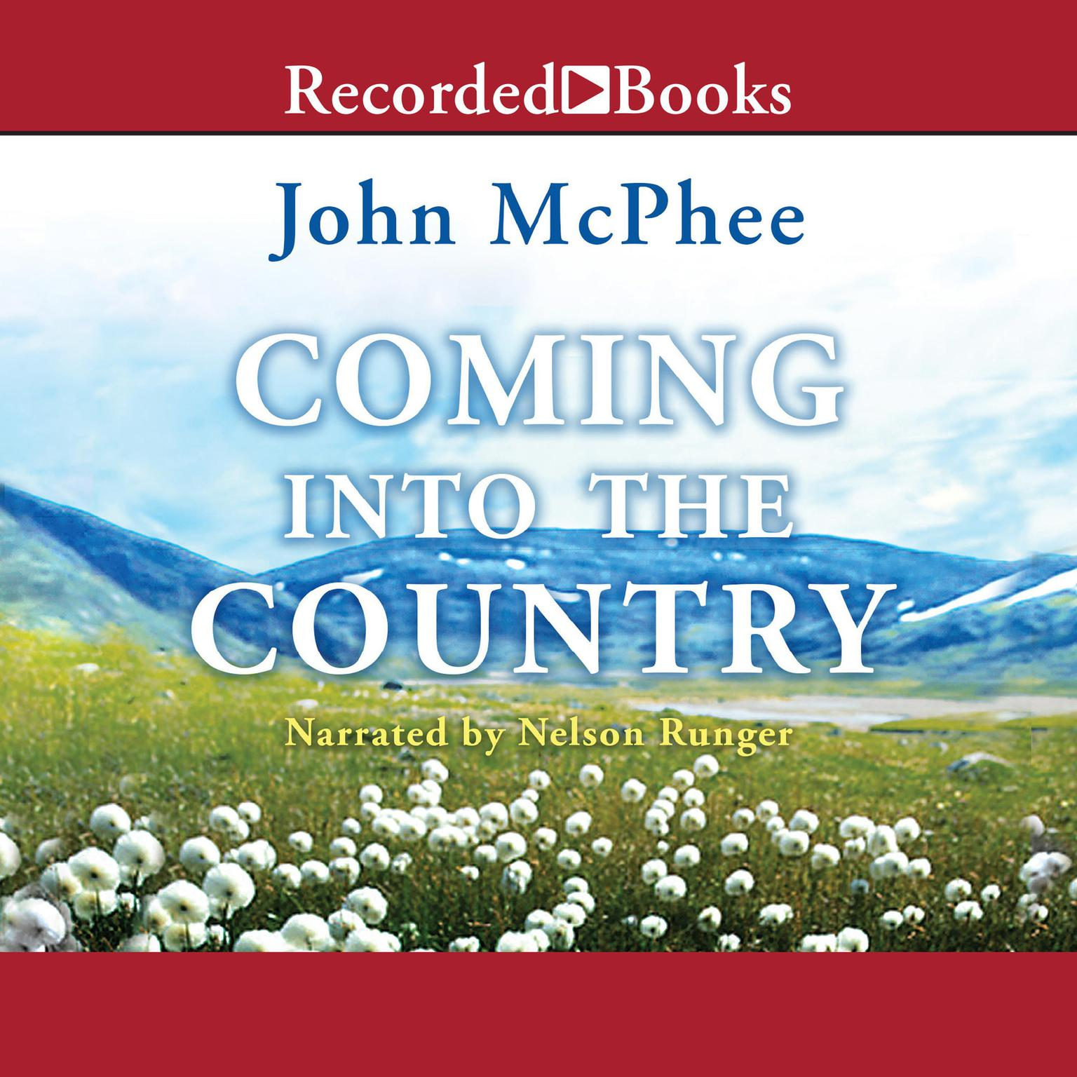 Printable Coming into the Country Audiobook Cover Art