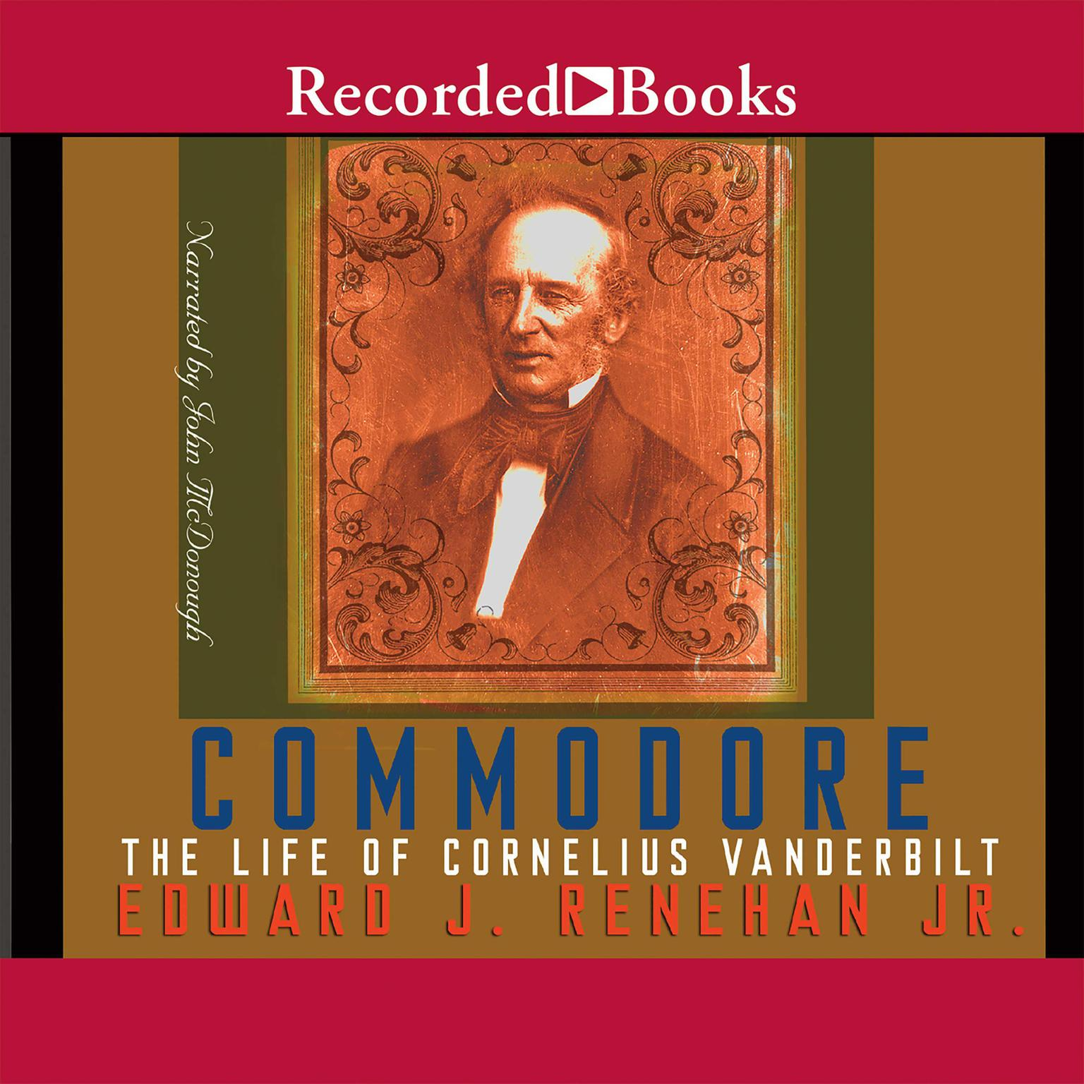 Printable Commodore: The Life of Cornelius Vanderbilt Audiobook Cover Art