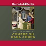 Compre su casa ahora Audiobook, by Luis Cortés