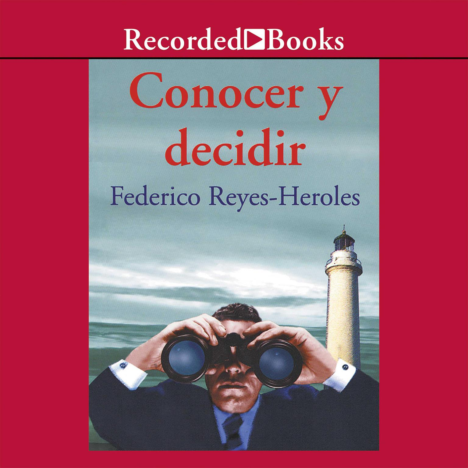 Printable Conocer y decidir Audiobook Cover Art