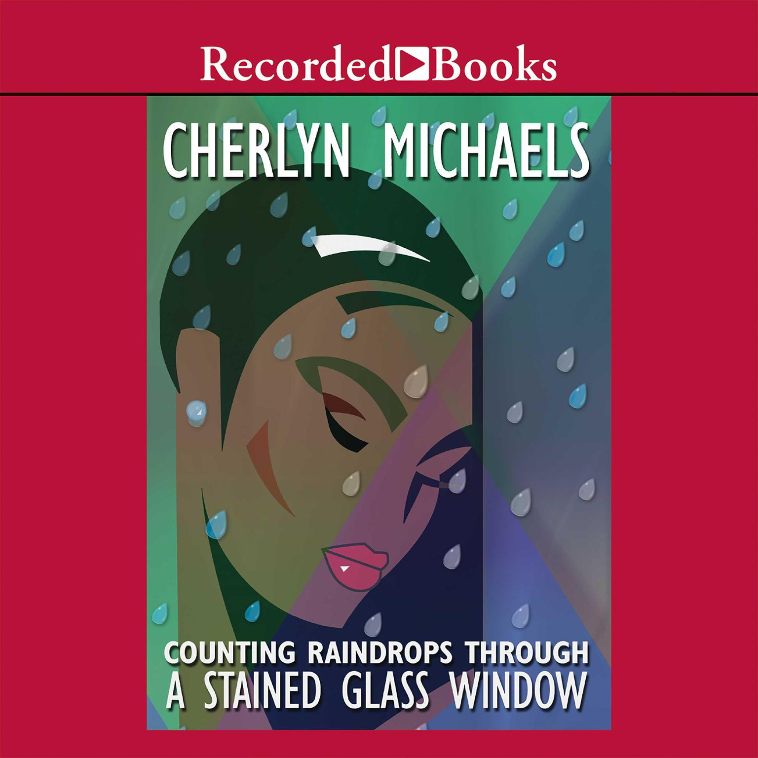 Printable Counting Raindrops Through a Stained Glass Window Audiobook Cover Art
