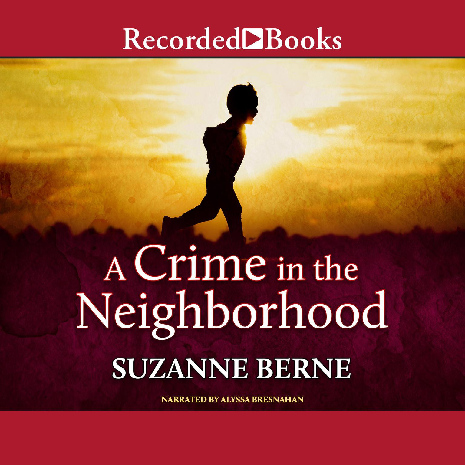 Printable A Crime in the Neighborhood Audiobook Cover Art