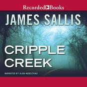 Cripple Creek Audiobook, by James Sallis