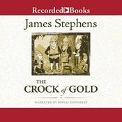 The Crock of Gold Audiobook, by James Stephens