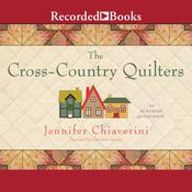 The Cross Country Quilters, by Jennifer Chiaverini