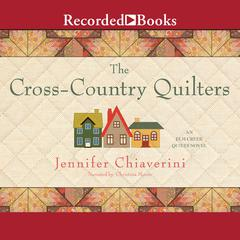 The Cross-Country Quilters Audiobook, by Jennifer Chiaverini