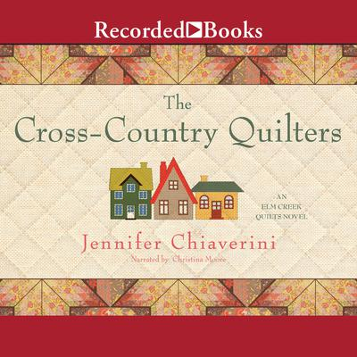 The Cross Country Quilters Audiobook, by Jennifer Chiaverini