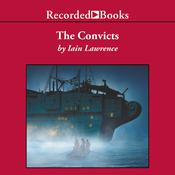 The Convicts, by Iain Lawrence