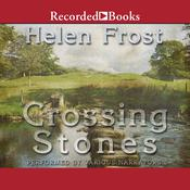 Crossing Stones, by Helen Frost