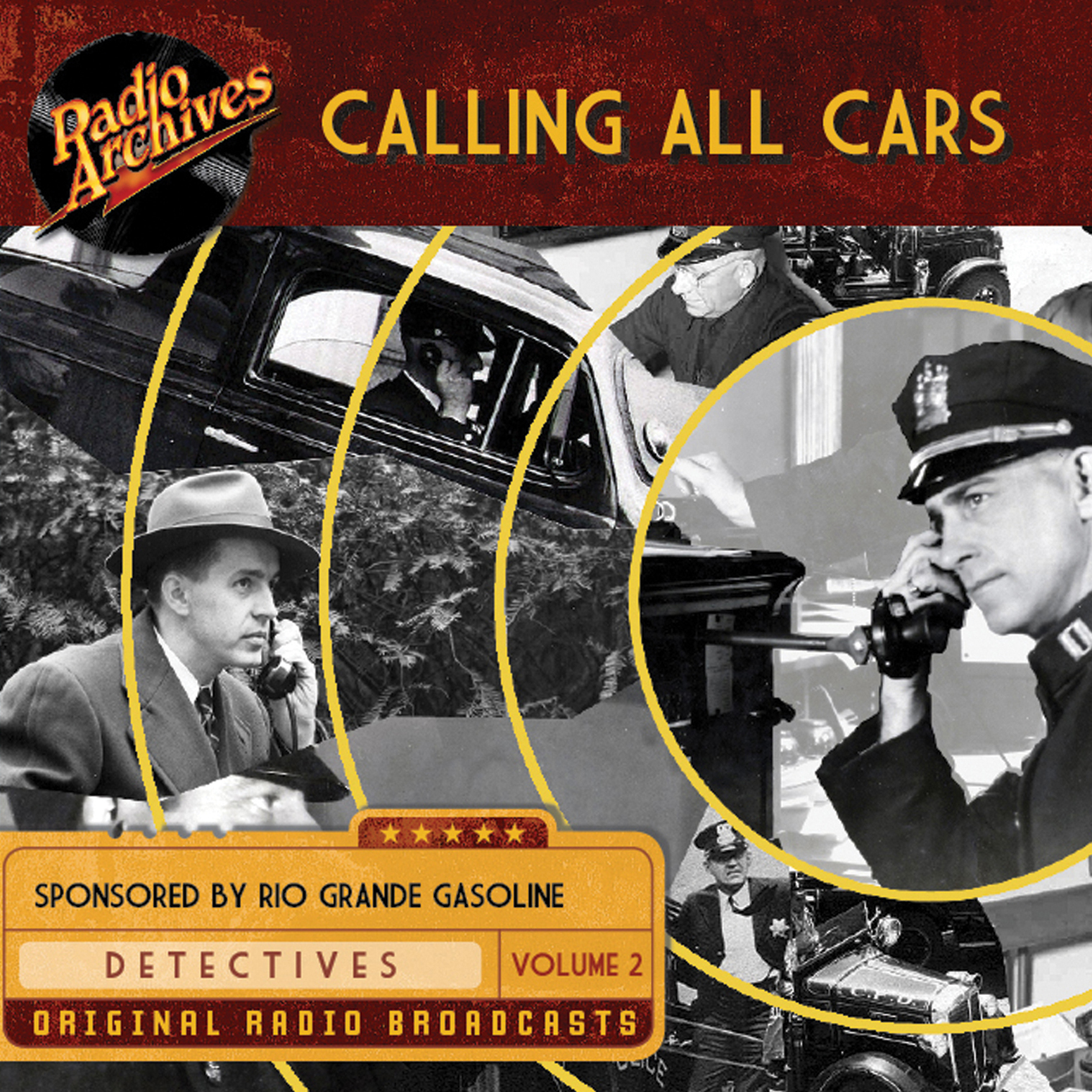Printable Calling All Cars, Volume 2 Audiobook Cover Art