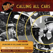 Calling All Cars, Volume 3, by William Robson