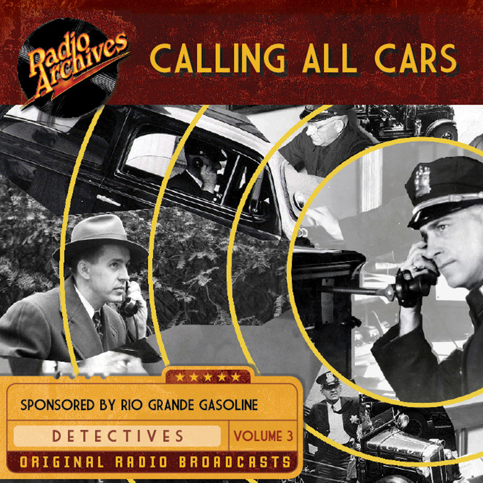 Printable Calling All Cars, Volume 3 Audiobook Cover Art