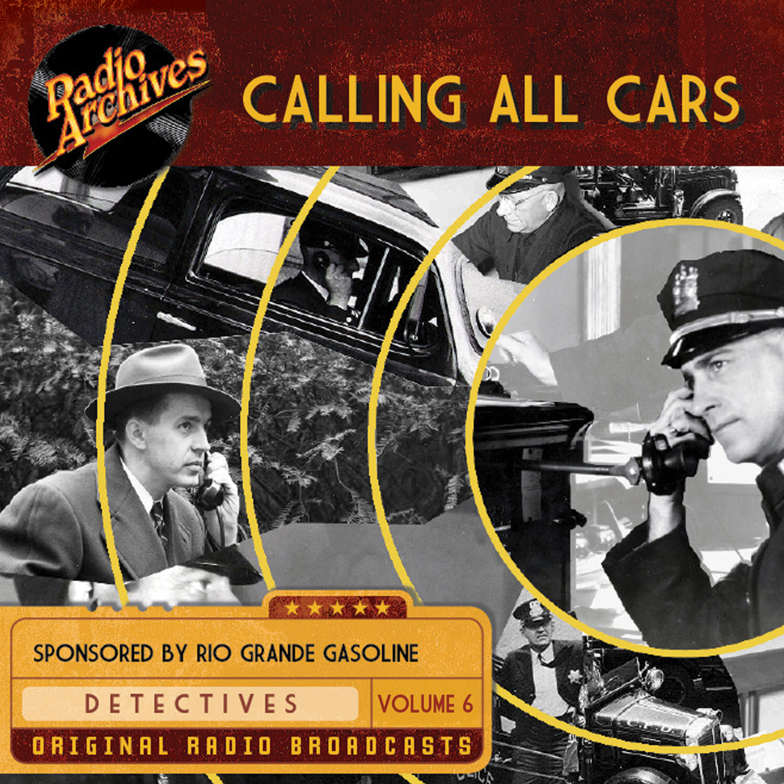 Printable Calling All Cars, Volume 6 Audiobook Cover Art