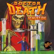 Doctor Death #1: 12 Must Die Audiobook, by Harold Ward