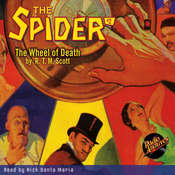 Spider #2, The: The Wheel of Death Audiobook, by R.T.M. Scott