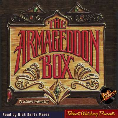The Armageddon Box Audiobook, by Robert Weinberg