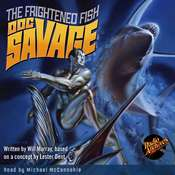 Doc Savage #6: The Frightened Fish Audiobook, by Will Murray