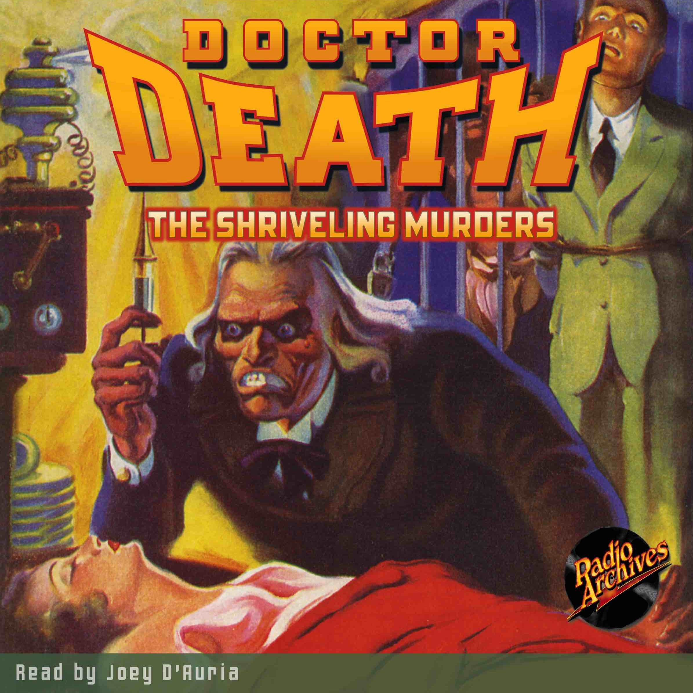 Printable Doctor Death #3: The Shriveling Murders Audiobook Cover Art