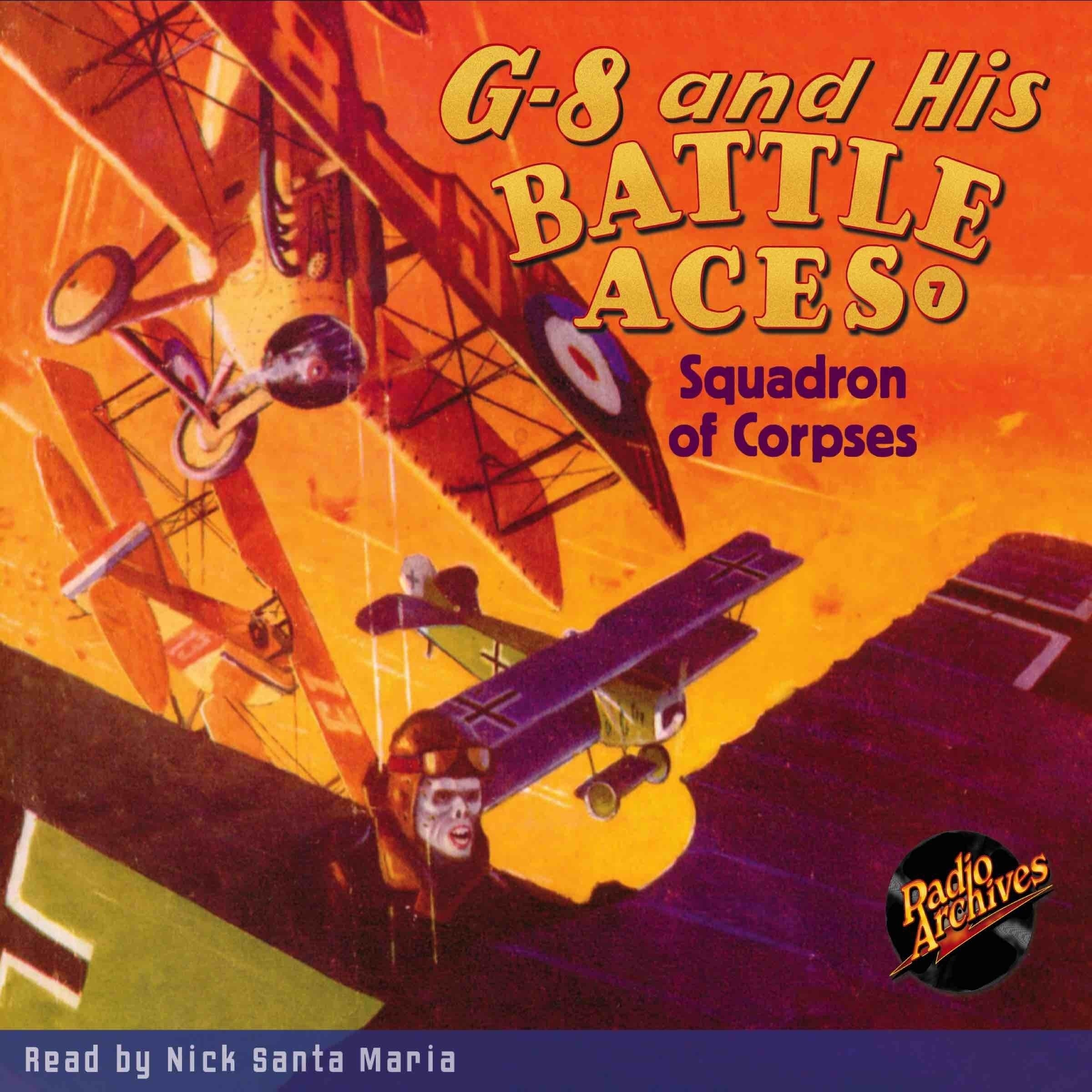 Printable G-8 and His Battle Aces #7: Squadron of Corpses Audiobook Cover Art