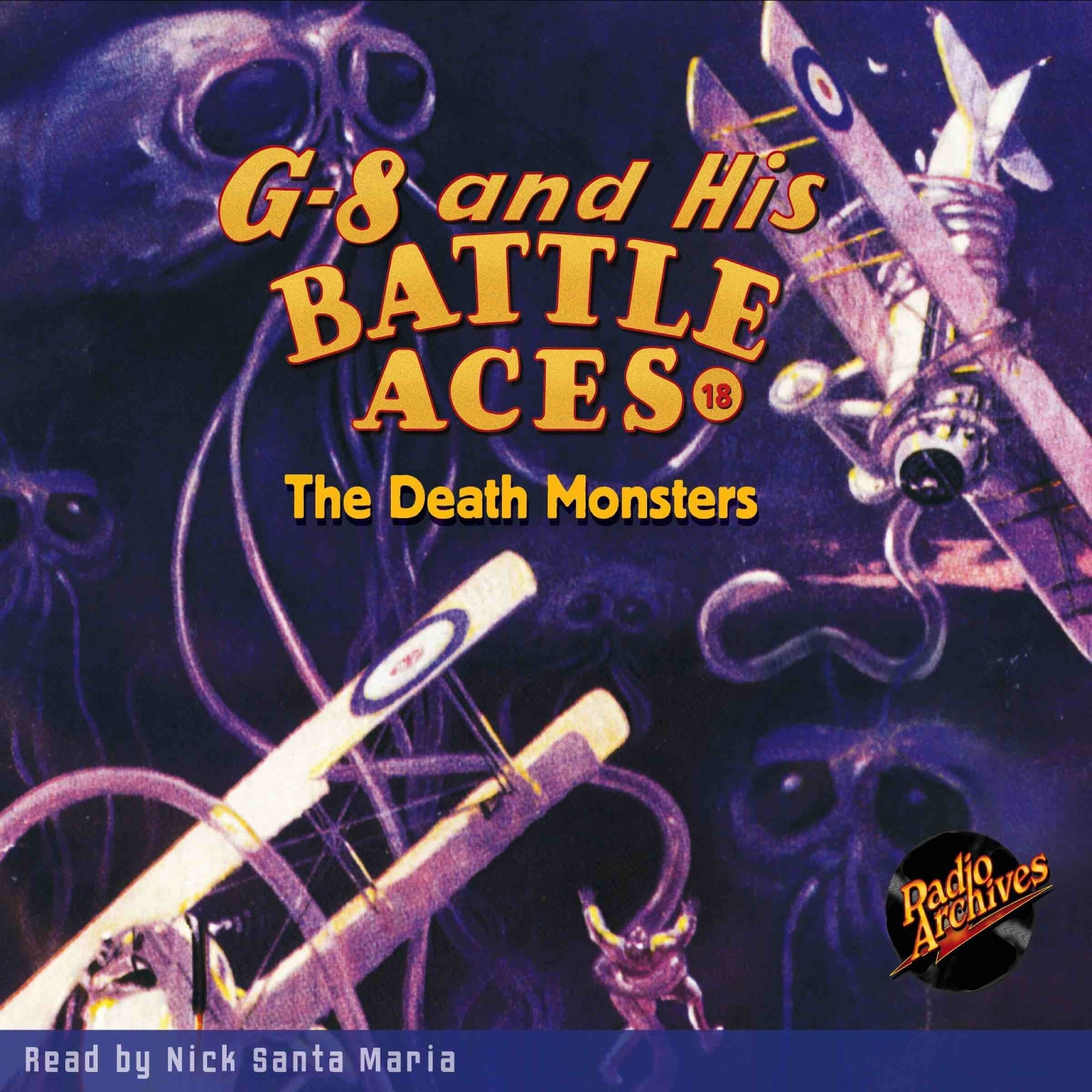 Printable G-8 and His Battle Aces #18: The Death Monsters Audiobook Cover Art