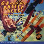 G-8 and His Battle Aces #33: Patrol of the Cloud Crusher Audiobook, by Robert J. Hogan