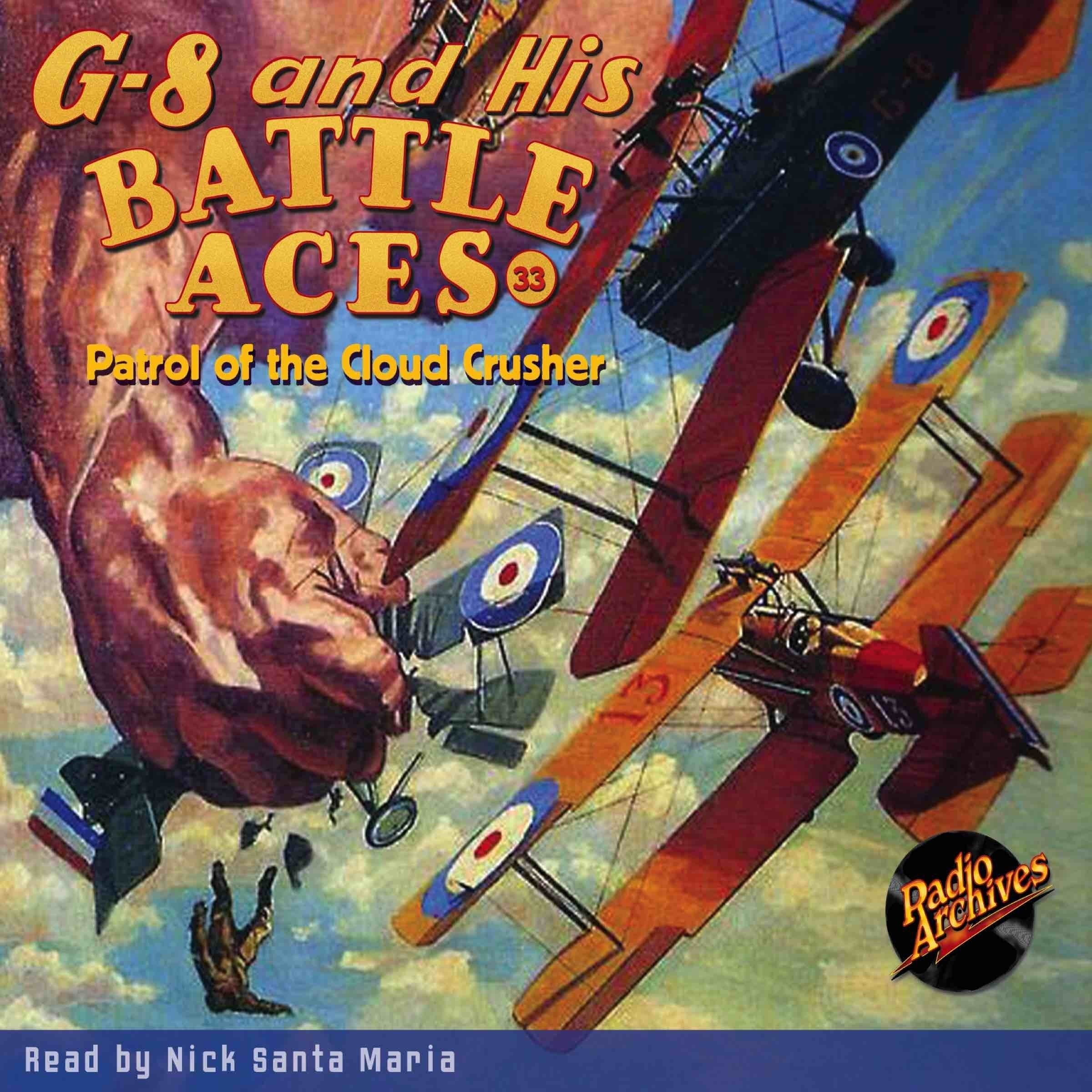 Printable G-8 and His Battle Aces #33: Patrol of the Cloud Crusher Audiobook Cover Art