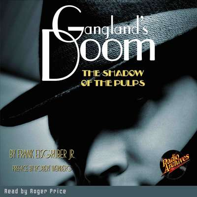 Ganglands Doom: The Shadow of the Pulps Audiobook, by Frank Eisgruber
