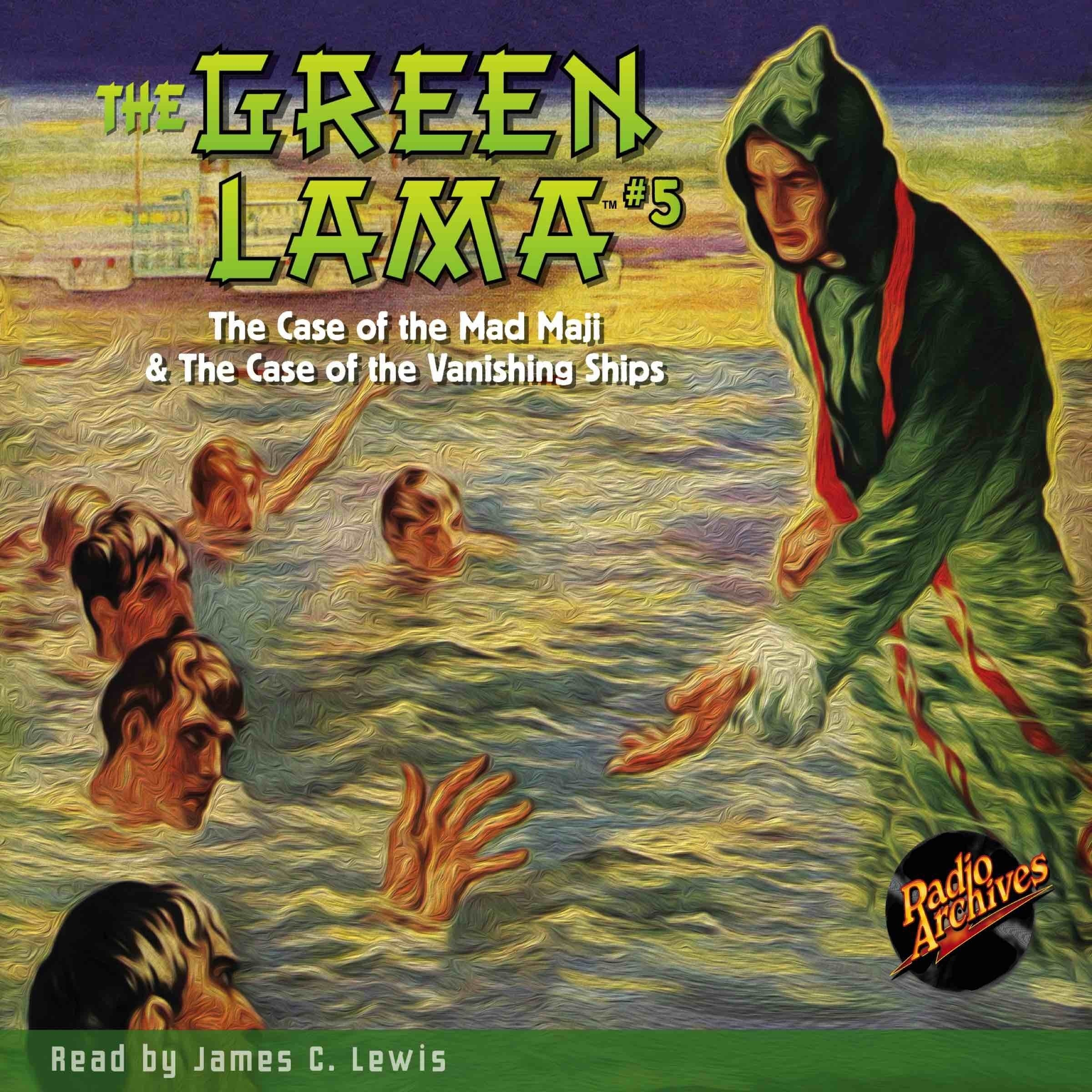 Printable The Green Lama #5: The Case of the Mad Maji & The Case of the Vanishing Ships Audiobook Cover Art