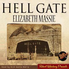 Hell Gate Audiobook, by Elizabeth Massie
