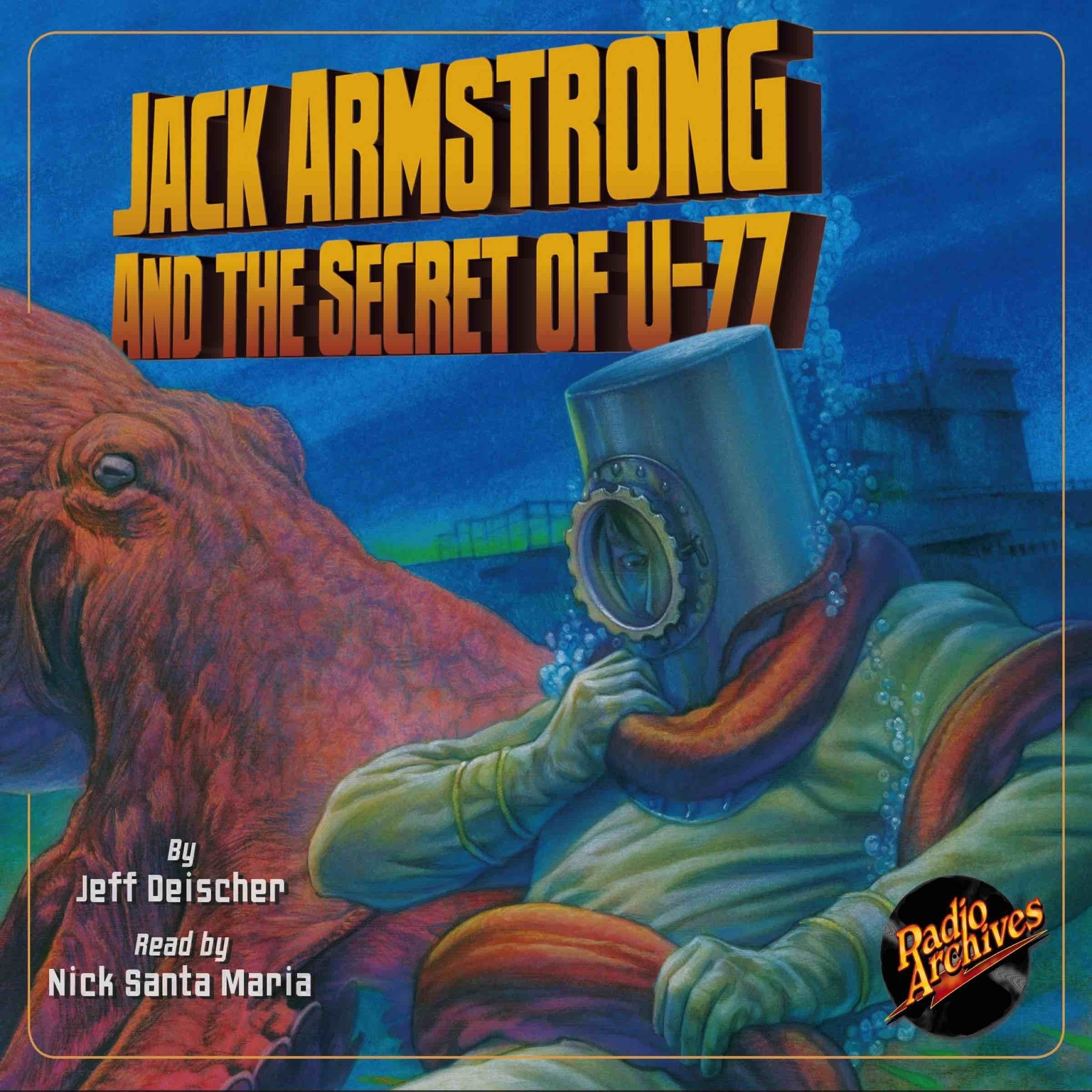 Printable Jack Armstrong and the Secret of U-77 Audiobook Cover Art
