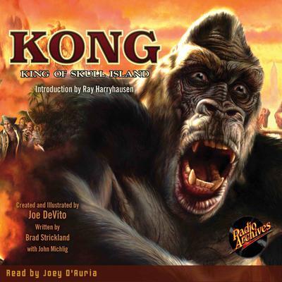 Kong: King of Skull Island Audiobook, by Brad Strickland
