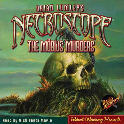 Necroscope #1: The Mobius Murders Audiobook, by Brian Lumley