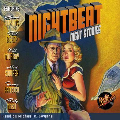 Nightbeat: Night Stories Audiobook, by various authors