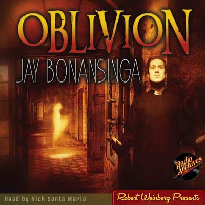 Oblivion Audiobook, by Jay Bonansinga