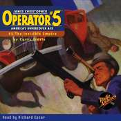 Operator #5 V2: The Invisible Empire Audiobook, by Curtis Steele
