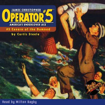 Operator #5 V5: Cavern of the Damned Audiobook, by Curtis Steele