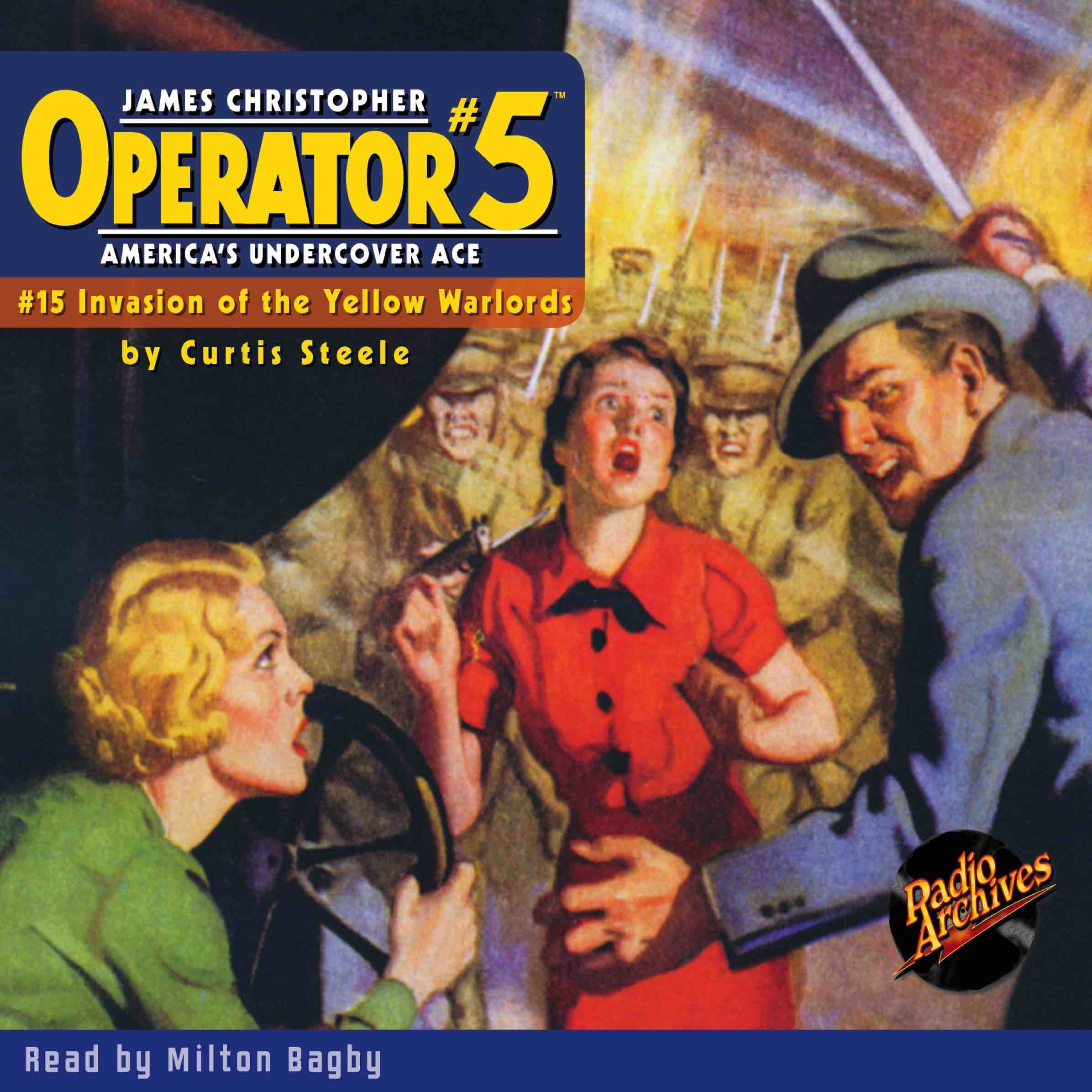 Printable Operator #5 V15: Invasion of the Yellow Warlords Audiobook Cover Art