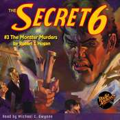 Secret 6 #3, The: The Monster Murders Audiobook, by Robert J. Hogan