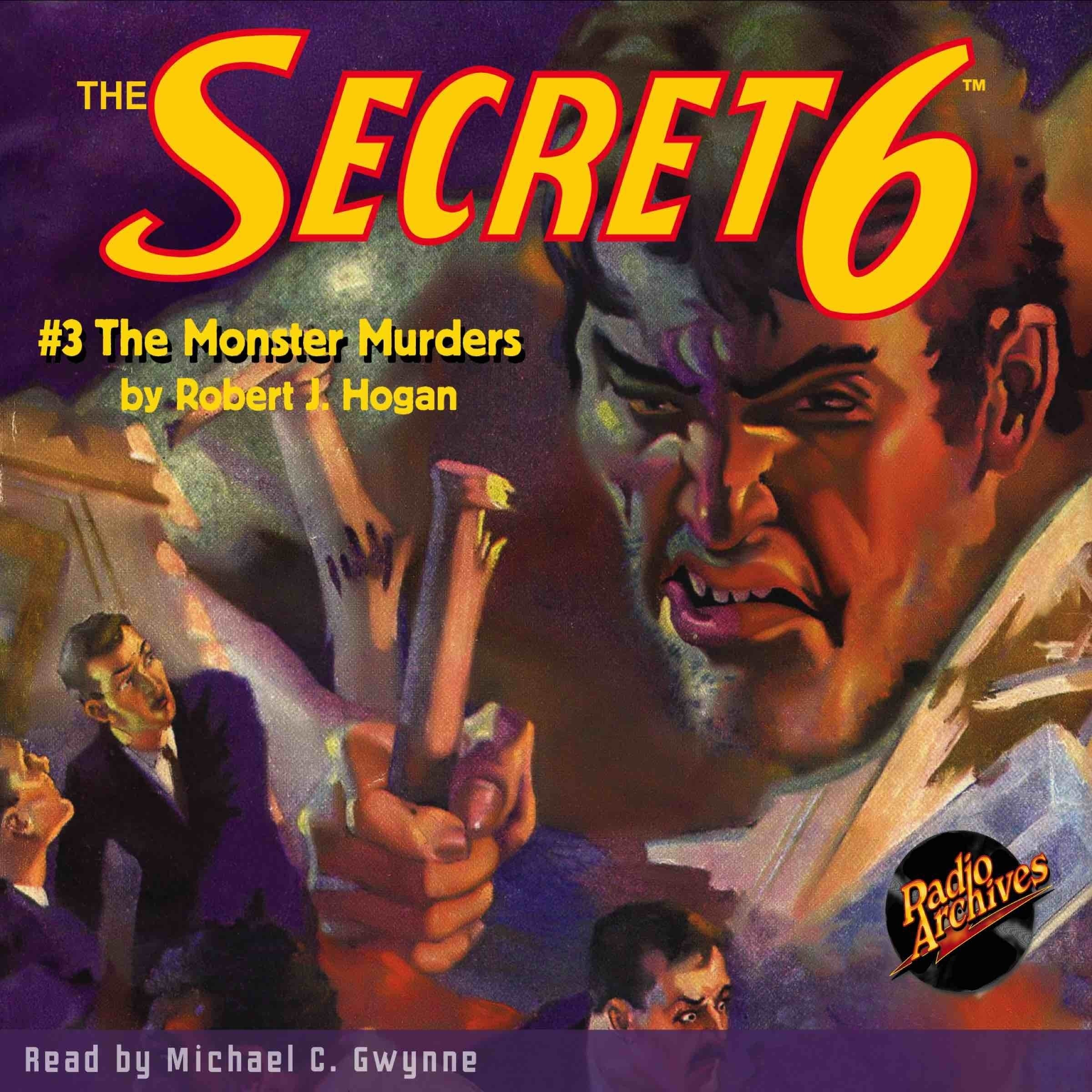 Printable Secret 6 #3, The: The Monster Murders Audiobook Cover Art