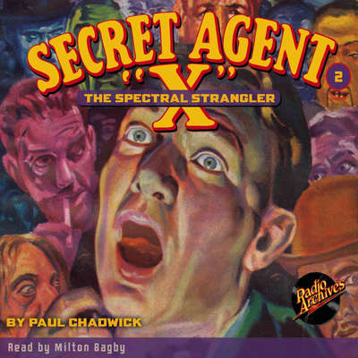 Secret Agent X: The Spectral Strangler Audiobook, by Paul Chadwick