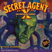 Secret Agent X: Octopus of Crime Audiobook, by Paul Chadwick