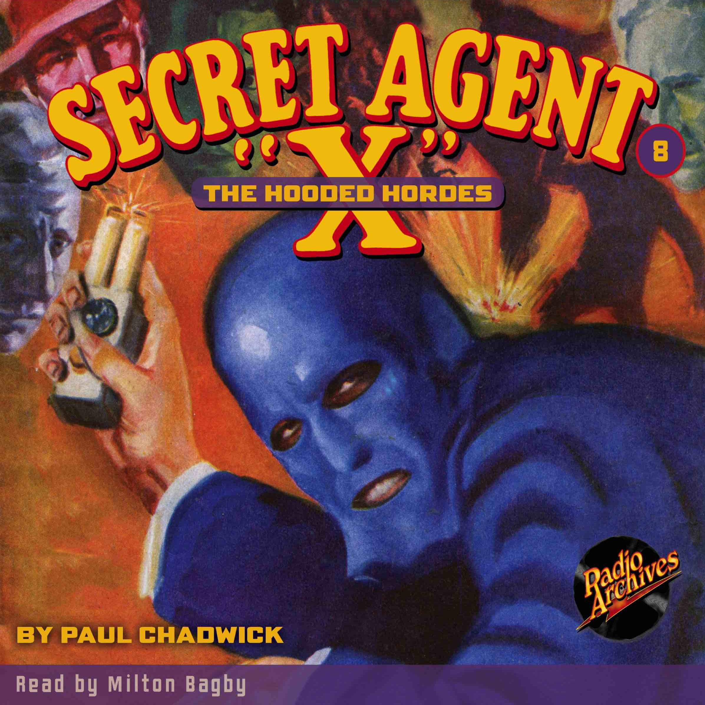 Printable Secret Agent 'X': The Hooded Hordes Audiobook Cover Art