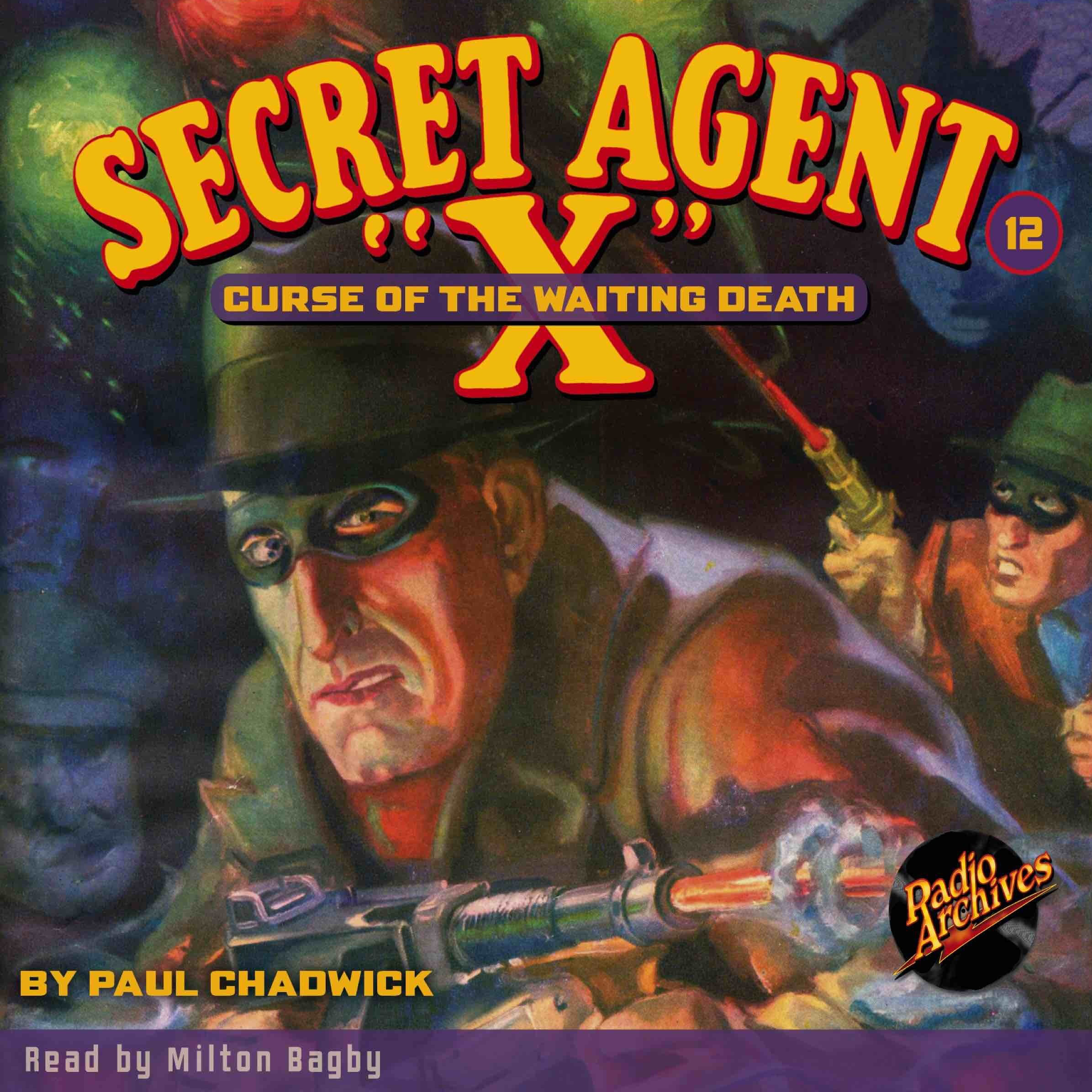 Printable Secret Agent 'X' #12: Curse of the Waiting Death Audiobook Cover Art