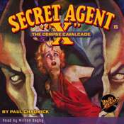 Secret Agent X: The Corpse Cavalcade Audiobook, by G. T. Fleming-Roberts